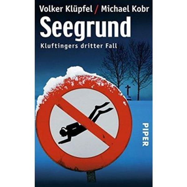 Kommissar Kluftinger Band 3: Seegrund