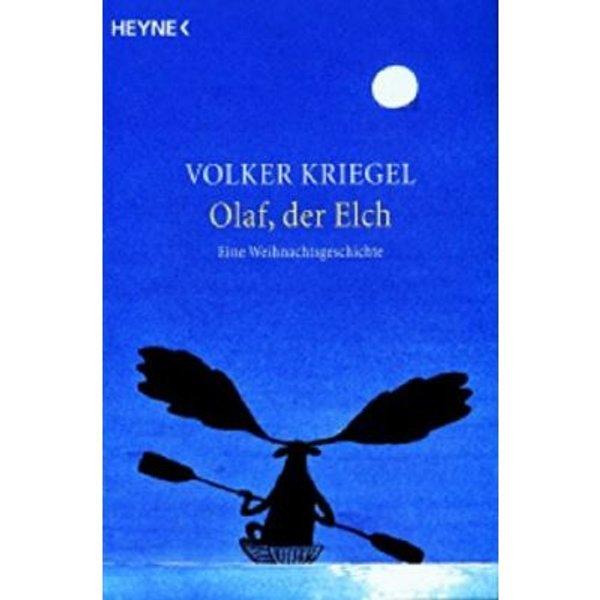 Kriegel, Volker: Olaf,der Elch