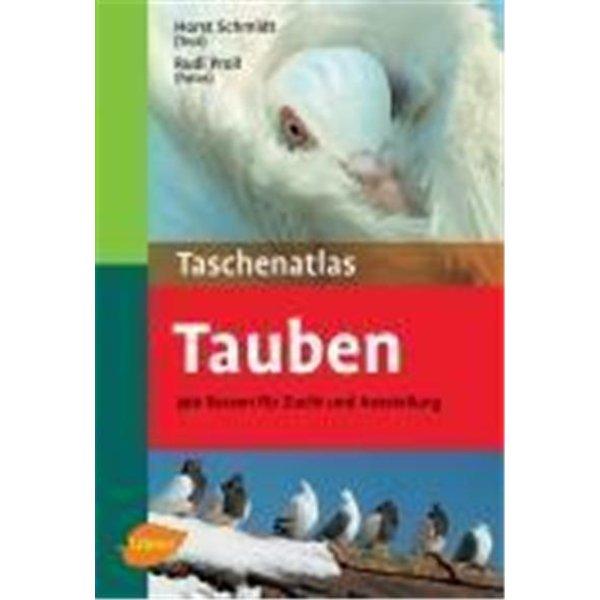 Schmidt, Horst: Taschenatlas Tauben