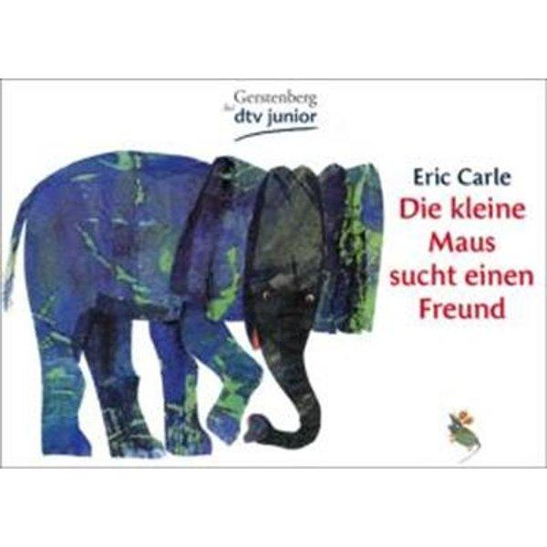 Carle, Eric: Die kleine Maus sucht einen Freund
