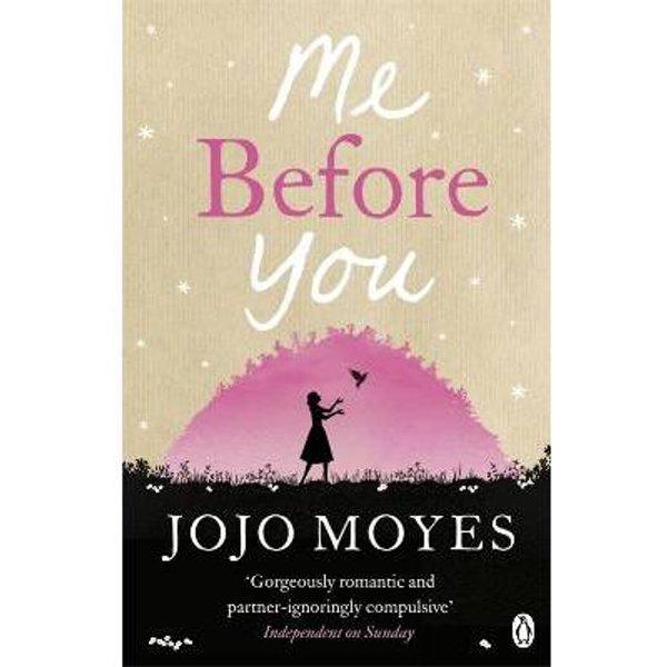 Moyes, Jojo: Me Before You