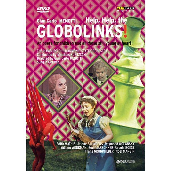 Menotti/Mathis/Saunders: Help,Help,The Globolinks