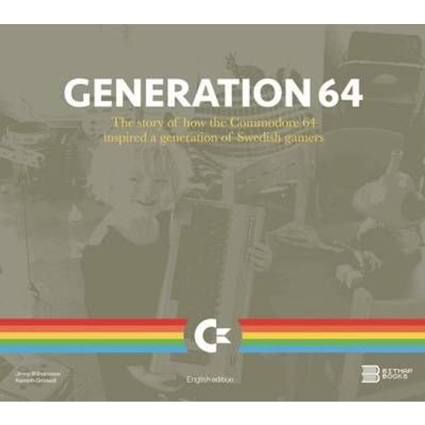Bitmap Books: Generation 64 - How the Commodore 64 Inspired