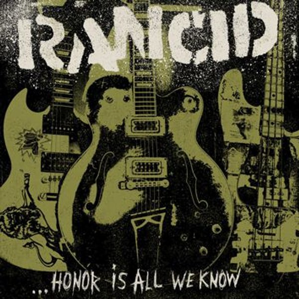 Rancid - Honor Is All We Know (Music CD)