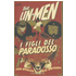 I figli del paradosso. The Un-Men. Vol. 2 - John Whaken