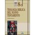 Teologia biblica del Nuovo Testamento - Giuseppe Segalla