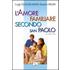 L' amore familiare secondo san Paolo. Da 1 Corinzi 13, 4-8 - Luigi Guglielmoni;Fausto Negri