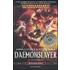 Daemonslayer (Lo sventrademoni). Gotrek & Felix. Warhammer. Vol. 3 - William King