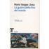 La guerra della fine del mondo - Mario Vargas Llosa
