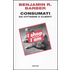 Consumati. Da cittadini a clienti - Benjamin R. Barber