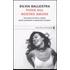 Piove sul nostro amore. Una storia di donne, medici, aborti, pred... - Silvia Ballestra