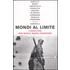 Mondi al limite. Nove scrittori per Medici senza frontiere