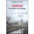 Gorgo. In fondo alla paura - Gianfranco Bettin
