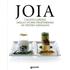 Joia. I nuovi confini della cucina vegetariana. Ediz. illustrata - Pietro Leemann