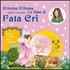 Fata Cri e il ballo degli scoiattoli. Ediz. illustrata. Con CD Audio - Cristina D'Avena;Mariagrazia Bertarini