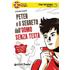 Peter e il segreto dell'uomo senza testa. Secondo livello. Fun reading - Stéphanie Benson