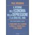 Il ritorno dell'economia della depressione e la crisi del 2008 - Paul R. Krugman