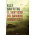 Il sentiero dei bambini dimenticati - Elly Griffiths