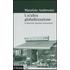 Un' altra globalizzazione. La sfida delle migrazioni transnazionali - Maurizio Ambrosini