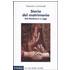 Storia del matrimonio. Dal Medioevo a oggi - Daniela Lombardi