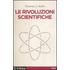Le rivoluzioni scientifiche - Thomas S. Kuhn