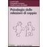 Psicologia delle relazioni di coppia - Lucia Carli;Donatella Cavanna;G. Cesare Zavattini