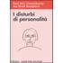 I disturbi della personalità - Paul M. Emmelkamp;Jan H. Kamphuis