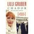 Chador. Nel cuore diviso dell'Iran - Lilli Gruber