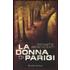 La donna di Parigi - Donato Bendicenti