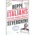 Italians. Il giro del mondo in 80 pizze - Beppe Severgnini