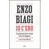 Io c'ero. Un grande giornalista racconta l'Italia del dopoguerra - Enzo Biagi
