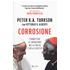 Corrosione. Combattere la corruzione nella Chiesa e nella società - Peter Kodwo Appiah Turkson;Vittorio V. Alberti