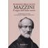 Mazzini. Il sogno dell'Italia onesta - Romano Bracalini