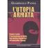 L' utopia armata - Giampaolo Pansa