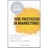 Che pasticcio di marketing! - Seth Godin