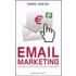 Email marketing. Economico, efficiente, mirato e misurabile - Simms Jenkins