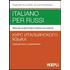 Italiano per russi. Manuale di grammatica italiana con esercizi - Francine Pellegrini;Victor Fedorenko