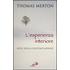 L' esperienza interiore. Note sulla contemplazione - Thomas Merton