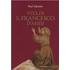Vita di san Francesco d'Assisi - Paul Sabatier