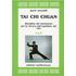 Tai Chi Chuan. Disciplina del movimento per la ricerca dell'equilibrio del «Sé». Vol. 2 - Grant Muradoff