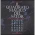 Il quadrato magico del Sator. Il segreto dei maestri costruttori - Maria Grazia Lopardi