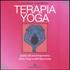 Terapia Yoga. Guida all'uso terapeutico dello Yoga e dell'Ayurveda. Ediz. illustrata - A. G. Mohan;Indra Mohan