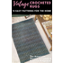 Vintage Crocheted Rugs: 15 Easy Patterns for the Home