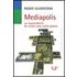 Mediapolis. La responsabilità dei media nella civiltà globale - Roger Silverstone