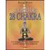 Il libro dei 28 chakra. La mappa dei più importanti centri energetici corporei - Elias Wolf