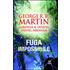 Fuga impossibile - George R. R. Martin;Gardner R. Dozois;Daniel Abraham