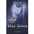 Blue moon. Gli immortali - Alyson Noël