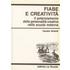 Fiabe creatività - Claudio Ghidelli