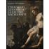 Le stanze del Cardinale. Caravaggio, Guido Reni, Guercino, Mattia Preti. Ediz. illustrata