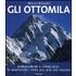 Gli ottomila. Harakorum e Himalaya: le quattordici vette pi?? alte del mondo - Marco Bianchi